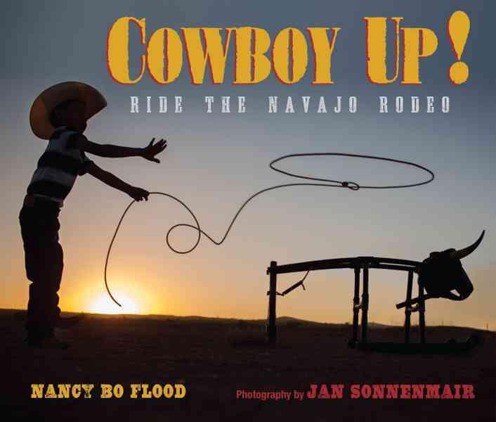 Cowboy Up! By Flood, Nancy Bo/ Sonnemair, Jan (ILT)